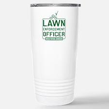 Lawn Enforcement Officer Travel Mug