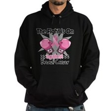 Fight is On Breast Cancer Hoody