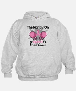 Fight is On Breast Cancer Hoodie