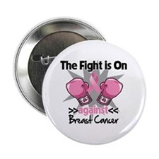 """Fight is On Breast Cancer 2.25"""" Button"""