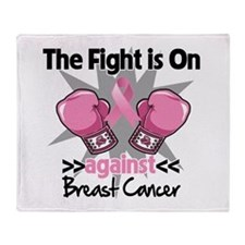 Fight is On Breast Cancer Throw Blanket