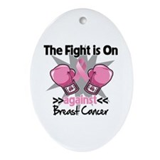 Fight is On Breast Cancer Ornament (Oval)