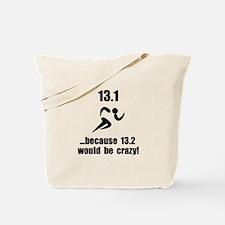 13.1 Run Crazy Tote Bag