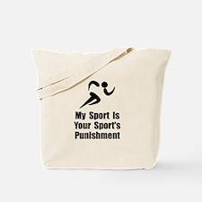 Running Punishment Tote Bag
