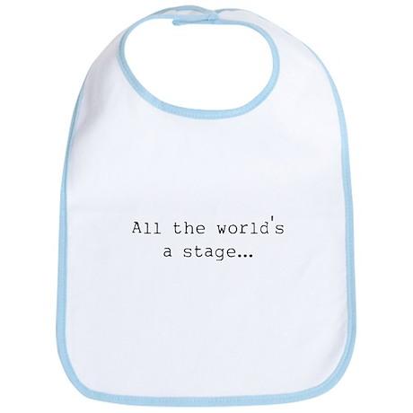 the world's a stage Bib