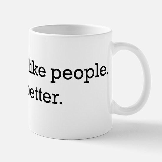 Animals Are Like People only Mug
