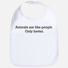 Animals Are Like People only Bib