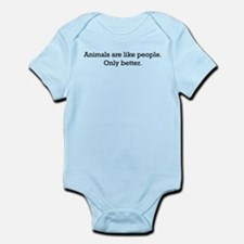 Animals Are Like People only Infant Bodysuit