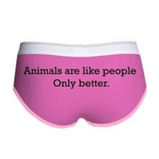 Animals Are Like People only Women's Boy Brief