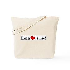 Lola loves me Tote Bag