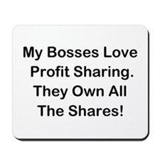 My Bosses Love Sharing Mousepad
