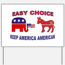 VOTE RIGHT Yard Sign