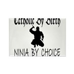 Catholic By Birth, Ninja By C Rectangle Magnet