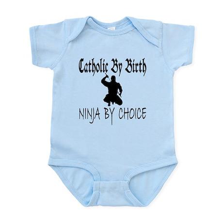 Catholic By Birth, Ninja By C Infant Bodysuit