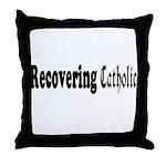 Recovering Catholic Throw Pillow