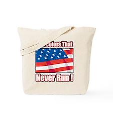 Colors that Never Run Tote Bag