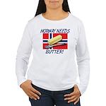 Norway Needs Butter Women's Long Sleeve T-Shirt