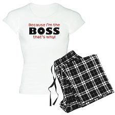 I'm the Boss Pajamas