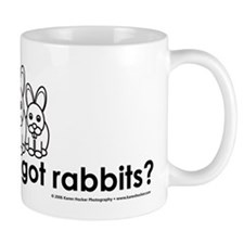 got Rabbits? Mug