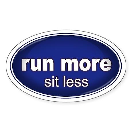Run More, Sit Less Sticker BLUE (Oval)