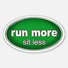 Run More, Sit Less Sticker GREEN (Oval)