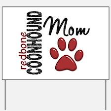 Redbone Coonhound Mom 2 Yard Sign