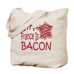 Sir France Is Bacon Tote Bag