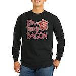 Sir France Is Bacon Long Sleeve Dark T-Shirt