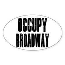 Occupy Broadway Decal