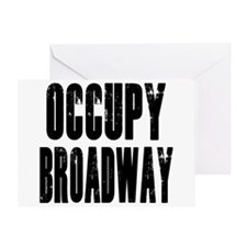 Occupy Broadway Greeting Card