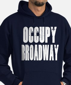 Occupy Broadway Hoodie