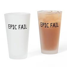 Epic Fail Drinking Glass