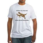 It Was Social Networking Fitted T-Shirt