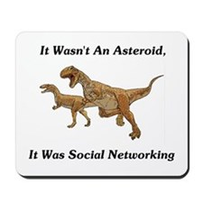It Was Social Networking Mousepad