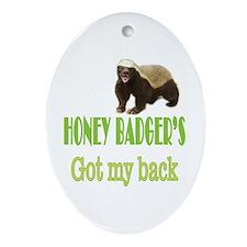 Honey Badger's Got My Back Ornament (Oval)