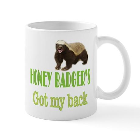 Honey Badger's Got My Back Mug