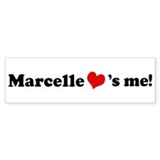 Marcelle loves me Bumper Bumper Sticker