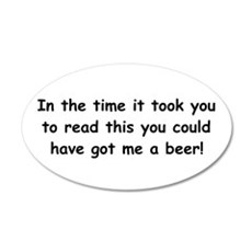 Beer gift 22x14 Oval Wall Peel