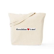 Geraldine loves me Tote Bag