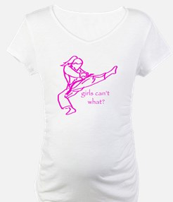 Girls Can't what? Shirt