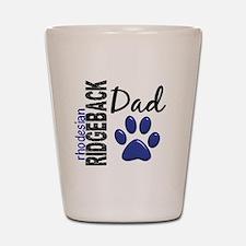 Rhodesian Ridgeback Dad 2 Shot Glass