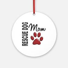 Rescue Dog Mom 2 Ornament (Round)