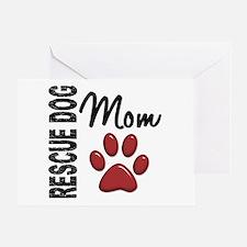Rescue Dog Mom 2 Greeting Card