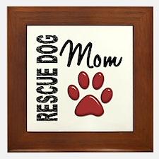 Rescue Dog Mom 2 Framed Tile