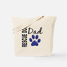 Rescue Dog Dad 2 Tote Bag
