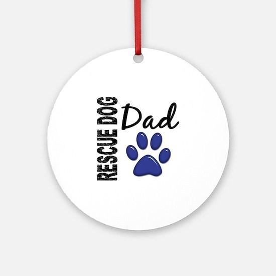 Rescue Dog Dad 2 Ornament (Round)