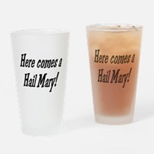 hail mary Drinking Glass
