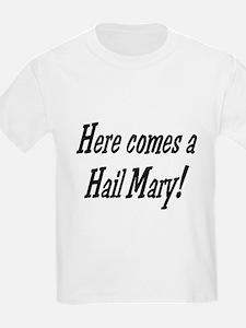 hail mary T-Shirt