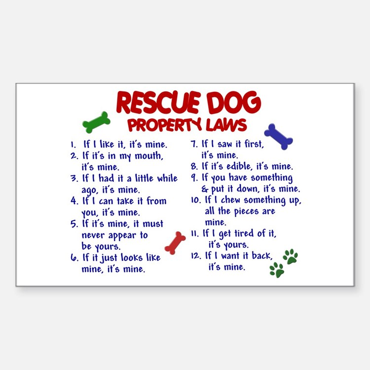 Rescue Dog Property Laws 2 Decal