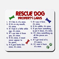 Rescue Dog Property Laws 2 Mousepad